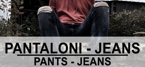 Acquista i migliori pantaloni e jeans dei migliori marchi street fashion